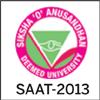 About SAAT 2013 - Siksha O Anusandhan University Admission Test