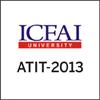 About  ICFAI -ATIT 2013