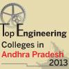 Top Engineering Colleges in Andhra Pradesh 2013