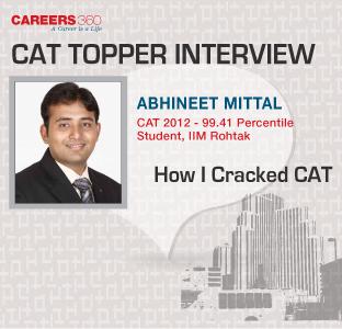 CAT Topper interview- IIM student Abhineet Mittal shares CAT preparation tips