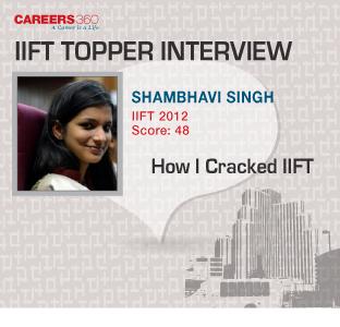 IIFT Topper Interview- Tips on How to Crack IIFT Exam by Shambhavi Singh
