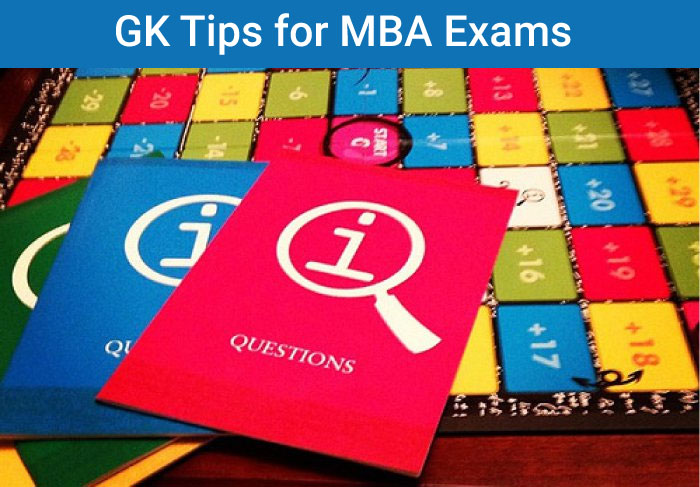 How to prepare for General Awareness section in MBA Exams