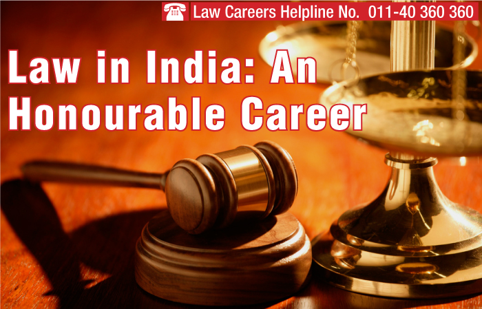 Law in India: An Honourable Career