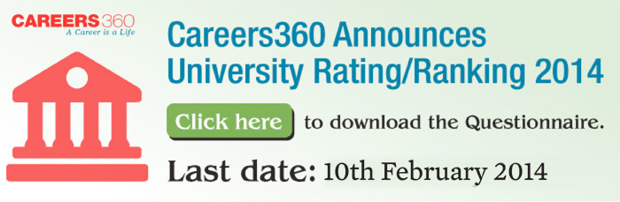 Careers360 announces university rating/ ranking survey 2014