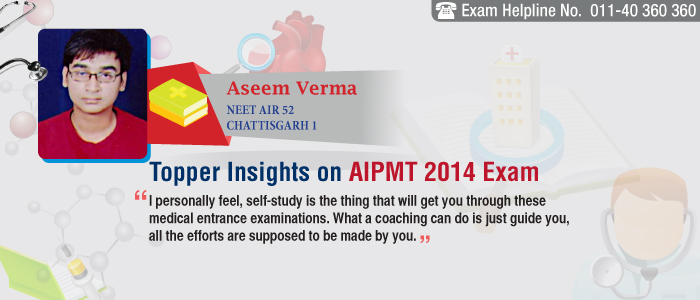 AIPMT 2014 Preparation Tips - What Topper says