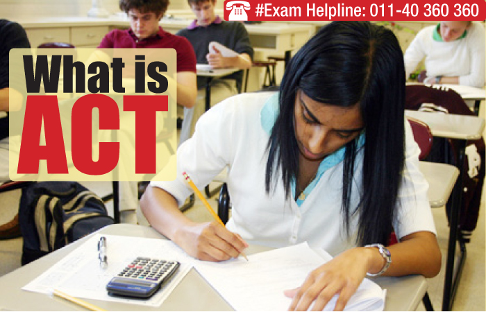 What is ACT: Know about the ACT college readiness assessment