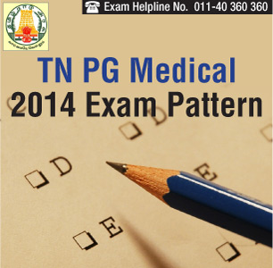 TN PG Medical Entrance 2014 Exam Pattern