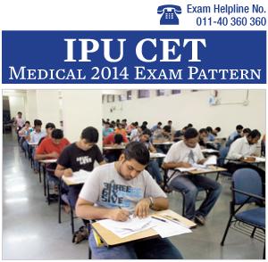 IPU CET Medical 2014 Exam Pattern