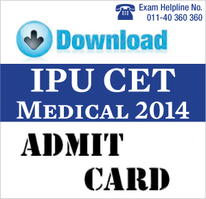 IPU CET Medical 2014 Admit Card