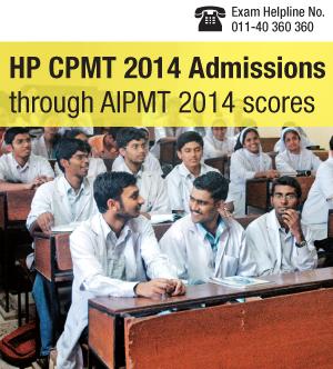 HP CPMT 2014 admissions through AIPMT 2014 scores