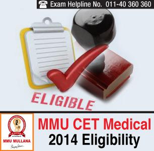 MMU CET Medical 2014 Eligibility Criteria