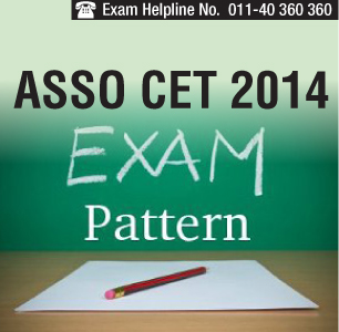 ASSO CET 2014 Exam Pattern