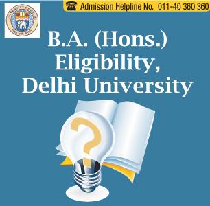 DU Eligibility 2014 B.A. (Hons.)