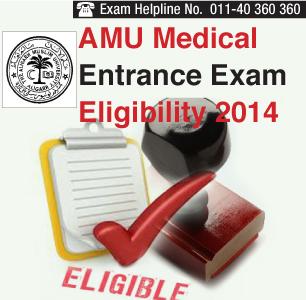 AMU Medical Entrance Exam 2014 Eligibility