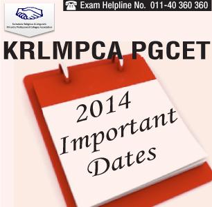 KRLMPCA PGCET 2014 Important Dates