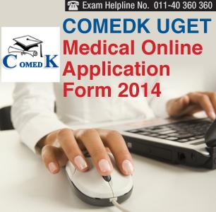 COMEDK UGET Medical 2014 Application Form