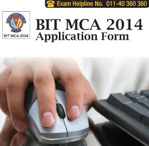 BIT MCA Entrance Exam 2014 Application Form