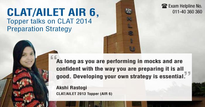 CLAT Topper, Akshi Rastogi, AIR 6 talks on CLAT 2014 Preparation Strategy