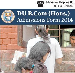 DU Admission Form 2014 B.Com. (Hons.)
