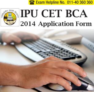 IPU CET BCA 2014 Application Form