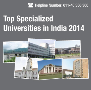 Top Specialized Universities in India 2014