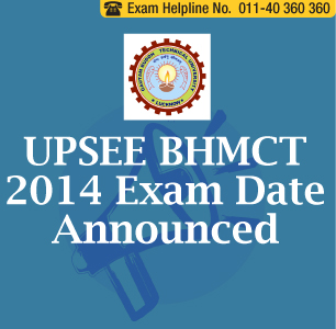 UPSEE BHMCT 2014 on April 20; Applications starts from March 15