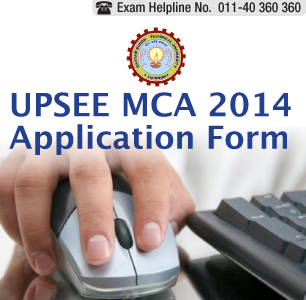 UPSEE MCA 2014 Application Form