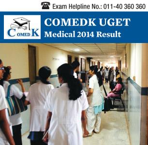 COMEDK UGET Medical 2014 Result