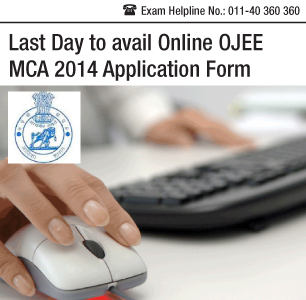 Last Day to avail Online OJEE MCA 2014 Application Form