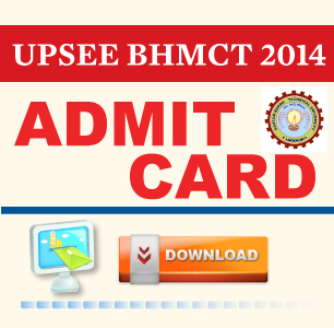 UPSEE BHMCT 2014 Admit Card
