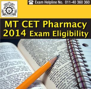 MT CET Pharmacy 2014 Eligibility