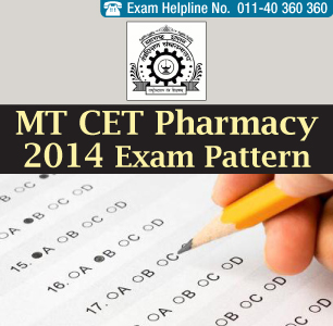 MT CET Pharmacy 2014 Exam Pattern