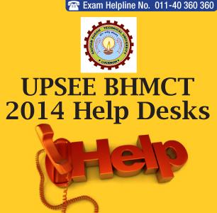 UPSEE BHMCT 2014 Help desks