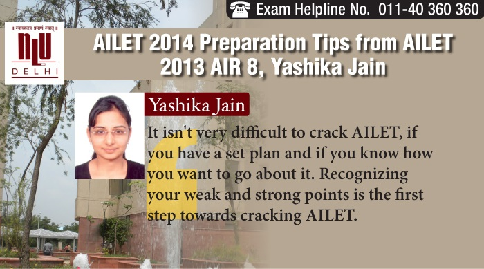 AILET 2014 Preparation Tips from AILET 2013 AIR 8, Yashika Jain