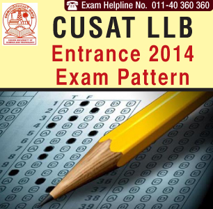 CUSAT LLB Entrance Exam 2014 Pattern