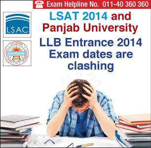 LSAT and Panjab University 2014 Entrance Exam Dates clash!