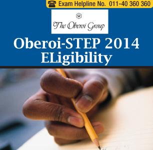 Oberoi- STEP 2014 Eligibility
