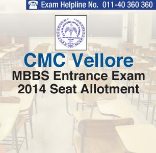 CMC Vellore MBBS 2014 Seat Allotment