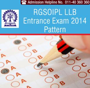 RGSOIPL LLB Entrance Exam 2014 Pattern