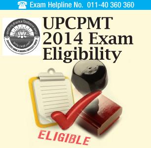 UPCPMT 2014 Exam Eligibility