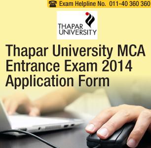 Thapar University MCA Entrance Exam 2014 Application Form