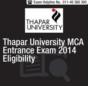 Thapar University MCA Entrance Exam 2014 Eligibility