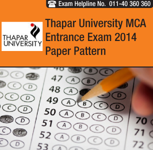 Thapar University MCA Entrance Exam 2014 Pattern