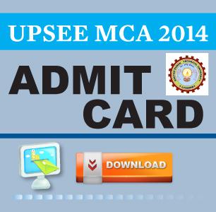 UPTU-UPSEE MCA 2014 Admit Card