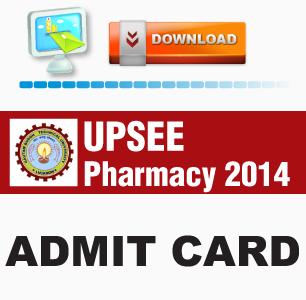 UPSEE Pharmacy 2014 Admit Card