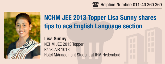 NCHM JEE 2013 Topper Lisa Sunny shares tips to ace the exam