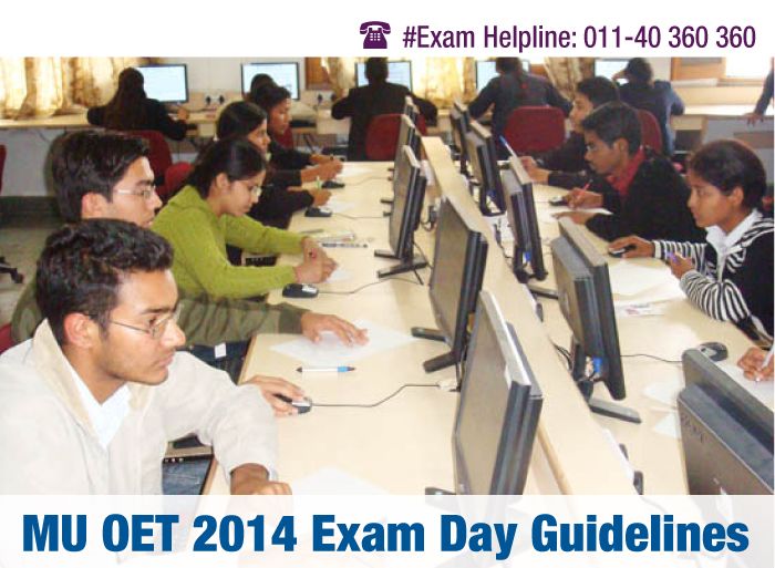 MU OET 2014 Exam Day Guidelines- Check here