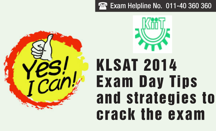 KLSAT 2014 Exam Day Tips and strategies to crack the exam