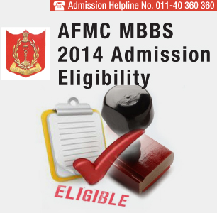 AFMC MBBS 2014 Admission Eligibility