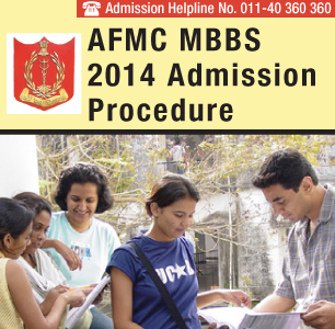 AFMC MBBS 2014 Selection Procedure
